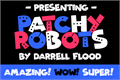 Illustration of font Patchy Robots