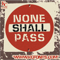 Illustration of font None Shall Pass