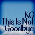 Illustration of font KG This Is Not Goodbye