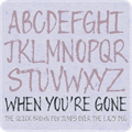 Illustration of font When You're Gone