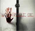 Illustration of font Watch People Die