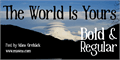 Illustration of font The World Is Yours
