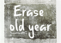 Illustration of font Erase Old Year