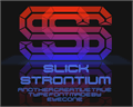 Illustration of font Slick Strontium