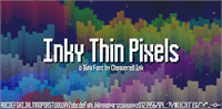 Sample image of Inky Thin Pixels font by Chequered Ink