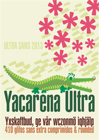 Sample image of Yacarena Ultra FFP font by deFharo