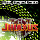 Sample image of Jhiaxus font by Pixel Sagas