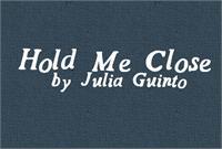 Sample image of HoldMeClose font by Julia Guinto