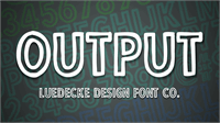 Sample image of Output font by Jake Luedecke Motion & Graphic Design