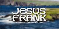 Sample image of Jesus Frank font by Chequered Ink