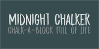 Sample image of DK Midnight Chalker font by David Kerkhoff
