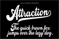 Sample image of Attraction Personal Use font by Billy Argel