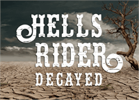 Sample image of Hells Rider Decay font by Font Monger