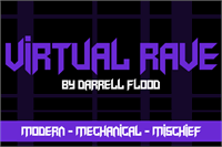 Sample image of Virtual Rave font by Darrell Flood