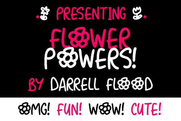Flower Powers font by Darrell Flood