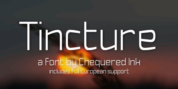 Tincture font by Chequered Ink
