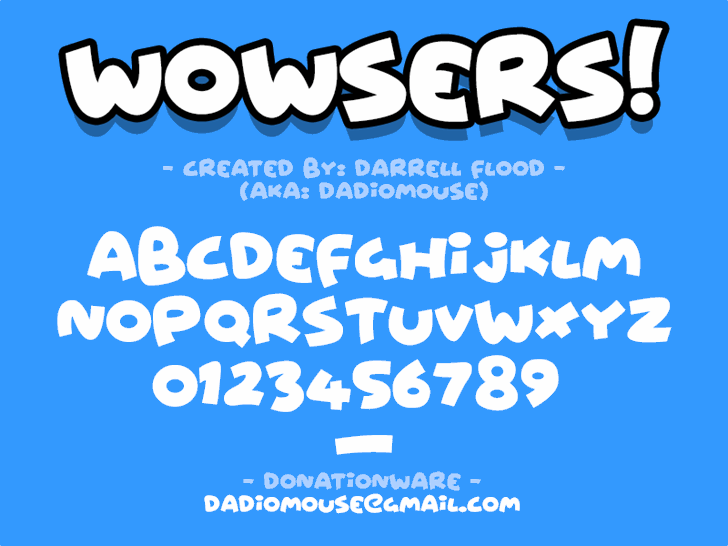 Wowsers font by Darrell Flood