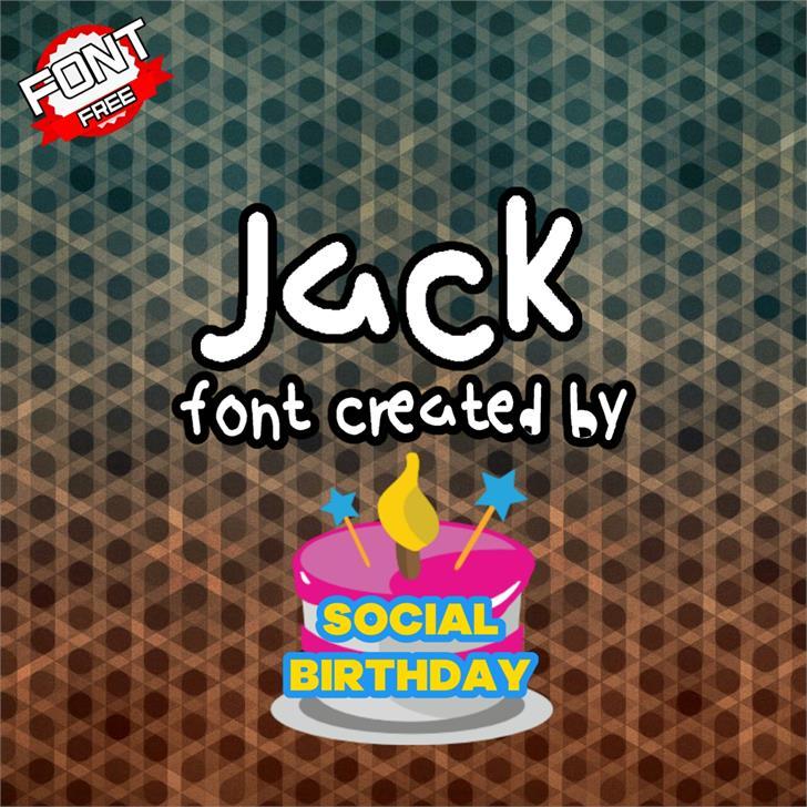 Jack font by Social Birthday