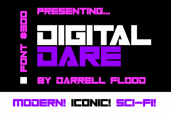 Digital Dare font by Darrell Flood
