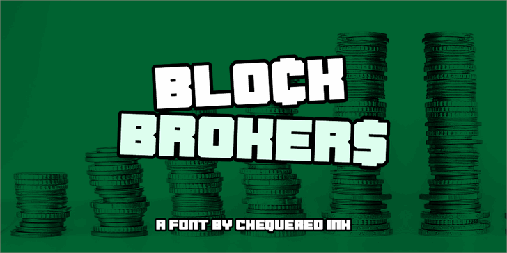 Blockbrokers font by Chequered Ink