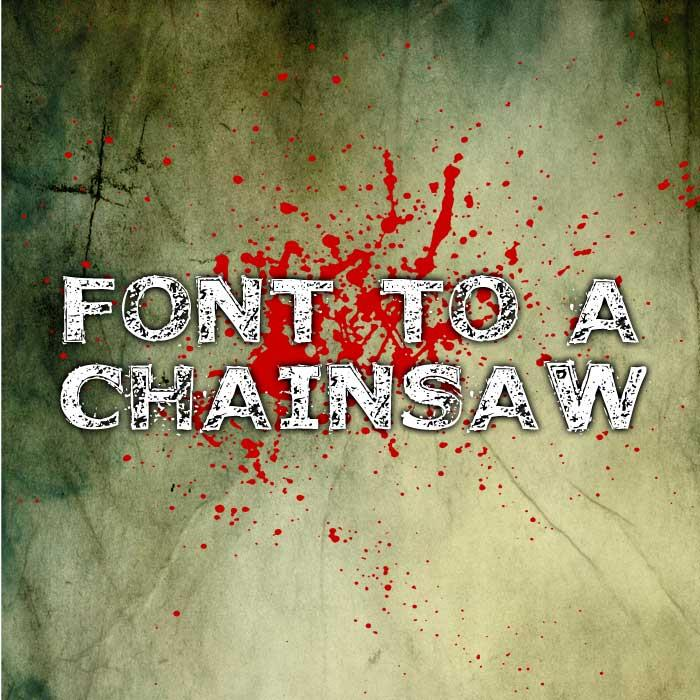 Image for Font to a Chainsaw font