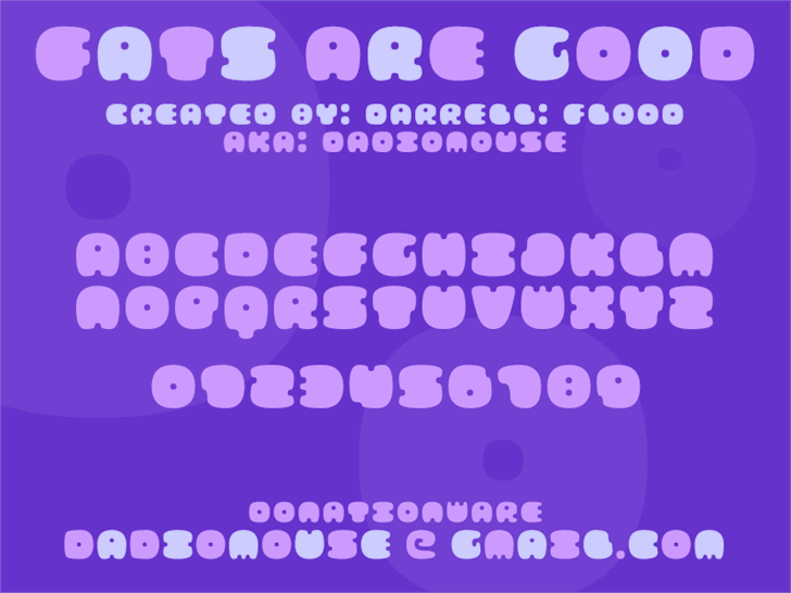 FATS ARE GOOD font by Darrell Flood