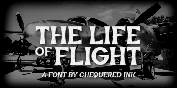 The Life of Flight font by Chequered Ink