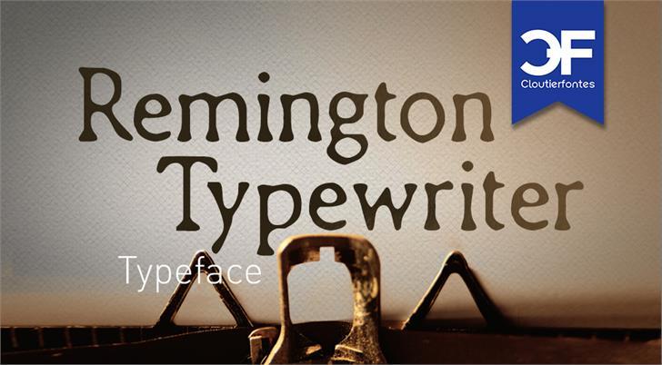 CF Remington Typewriter font by CloutierFontes