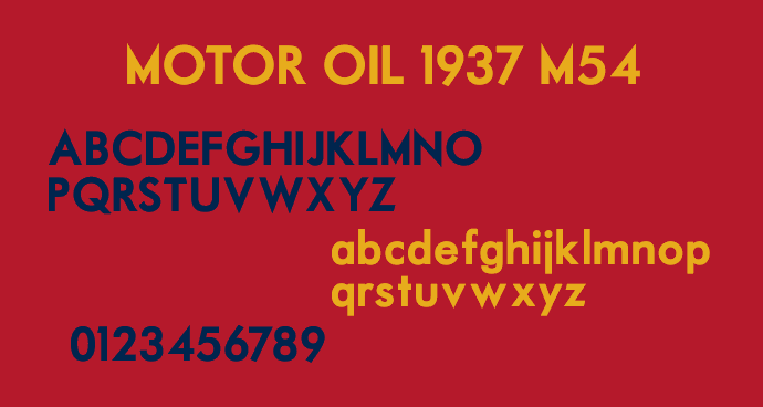 Motor Oil 1937 M54 font by justme54s