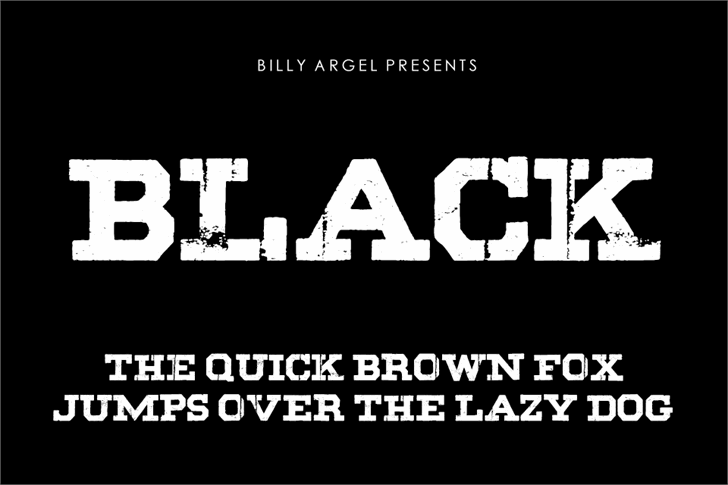 BLACK font by Billy Argel