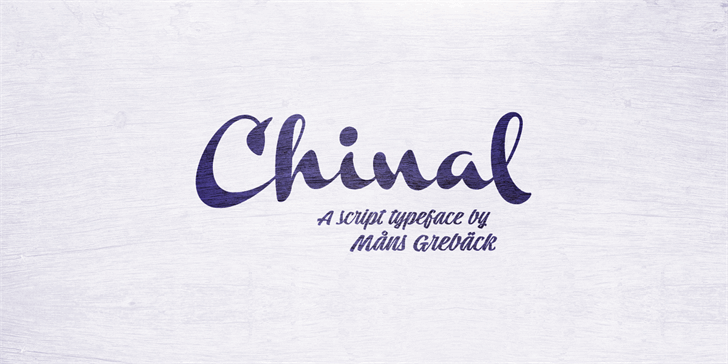 Chinal Light PERSONAL USE ONLY font by Måns Grebäck