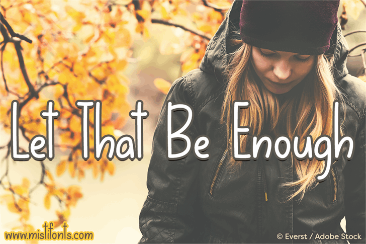 Image for Let That Be Enough font