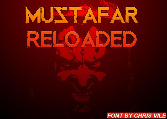 Image for Mustafar Reloaded font