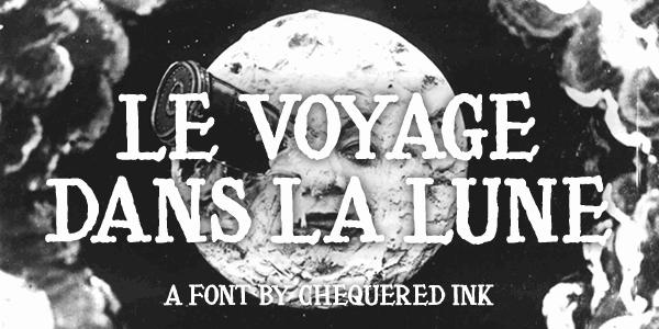 Le Voyage Dans La Lune font by Chequered Ink