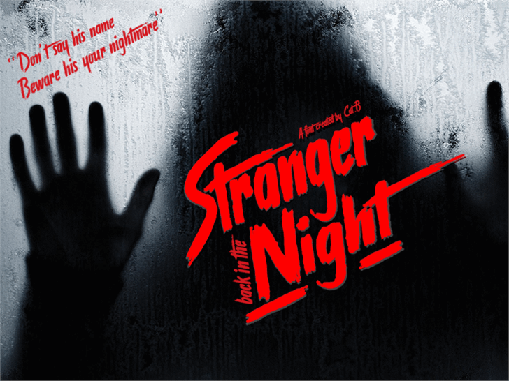 Stranger back in the Night font by Foundmyfont Studio Typeface LTD