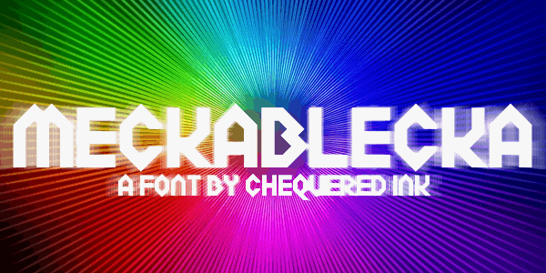 Meckablecka font by Chequered Ink