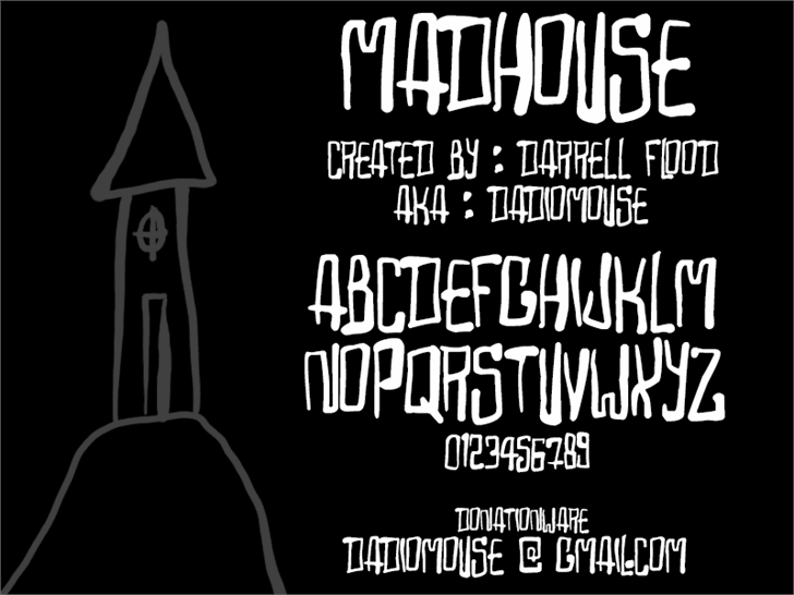 Madhouse font by Darrell Flood