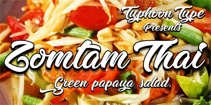 Zomtam Thai font by Typhoon Type - Suthi Srisopha