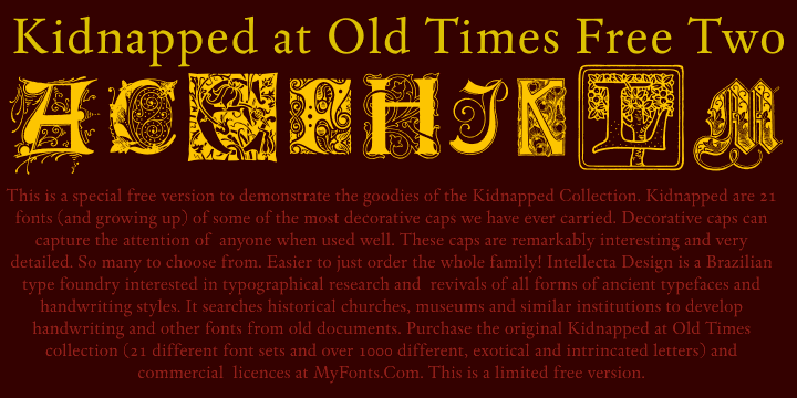 Kidnapped At Old Times Free Two font by Intellecta Design