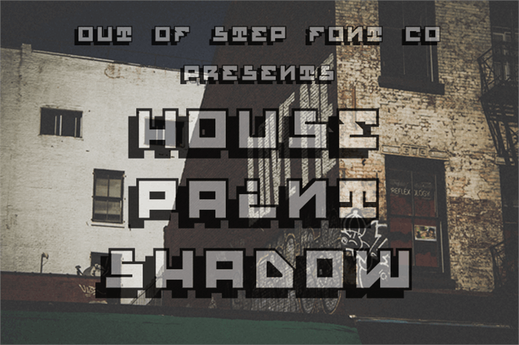 House Paint Shadow font by Out Of Step Font Company