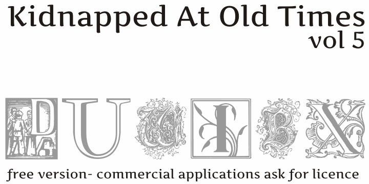 Kidnapped at Old Times Free Fiv font by Intellecta Design