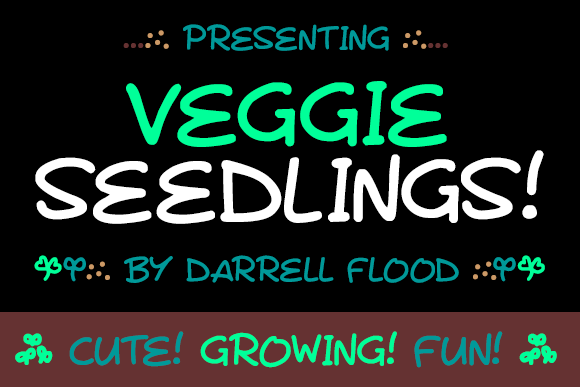 Veggie Seedlings font by Darrell Flood