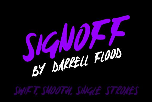Signoff font by Darrell Flood