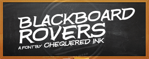 Blackboard Rovers font by Chequered Ink