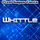 Whittle font by Pixel Sagas