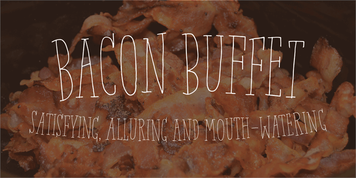 Bacon Buffet DEMO font by pizzadude.dk