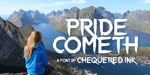 Pride Cometh font by Chequered Ink