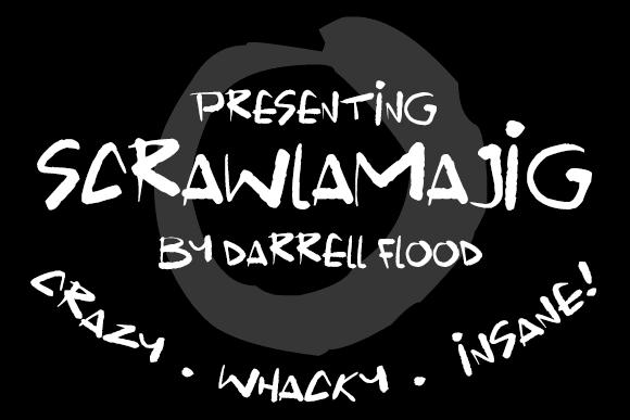Scrawlamajig font by Darrell Flood