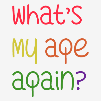 Image for What's My Age Again font