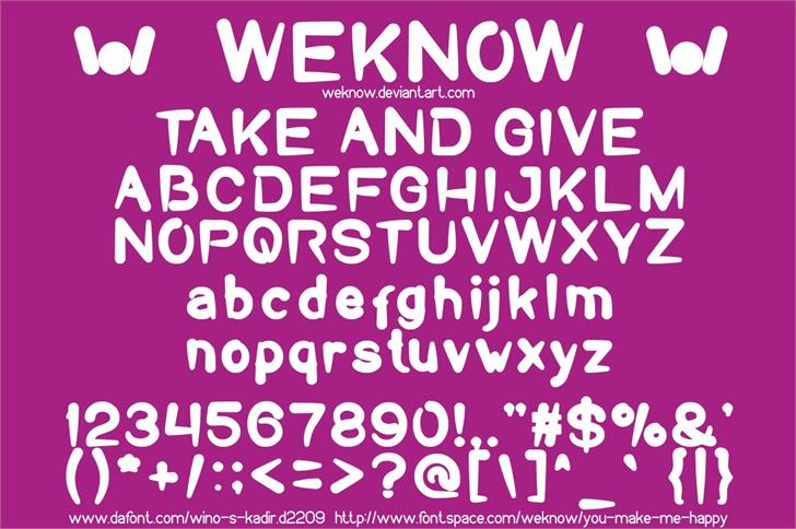 Take And Give font by weknow